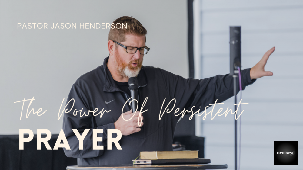 Power of Persistent Prayer