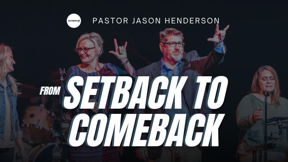 Setback To Comeback