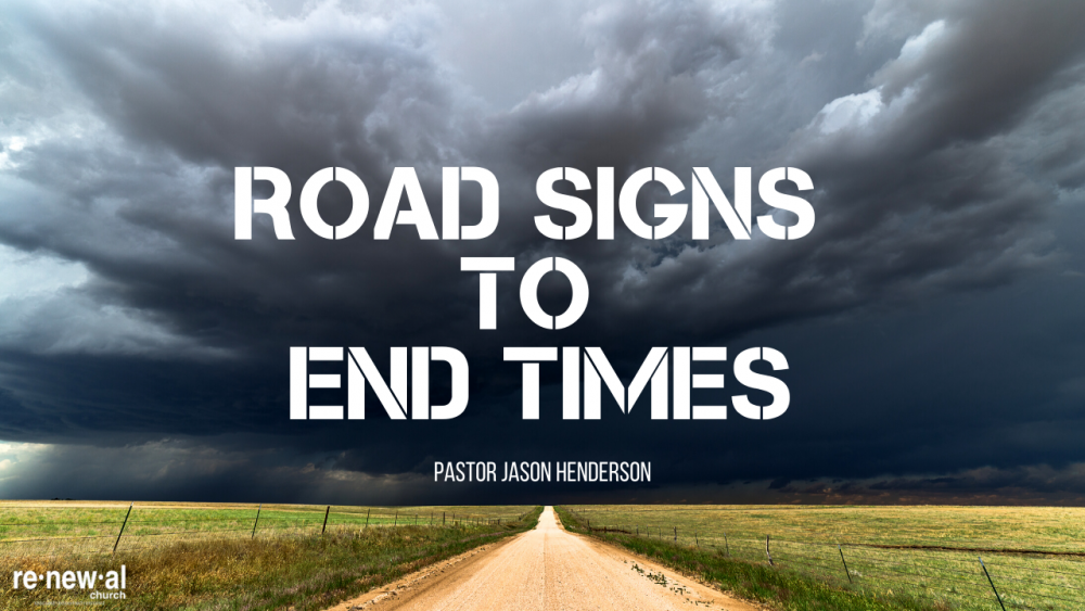 Road Signs To End Times